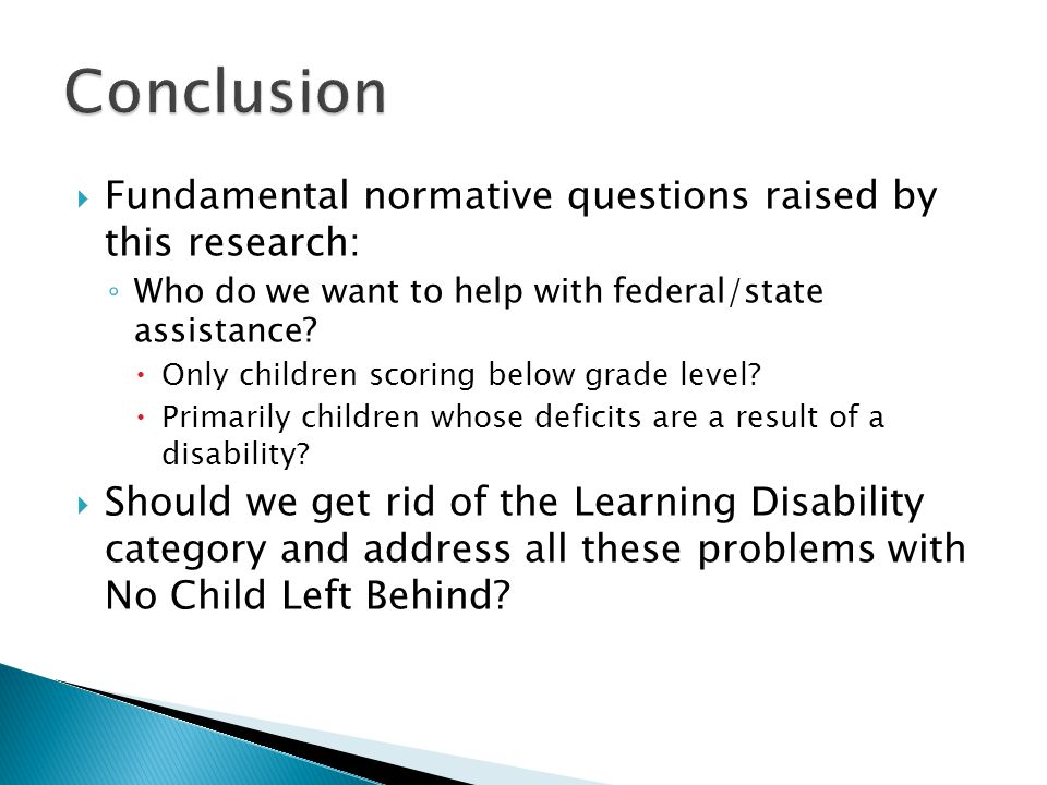  Fundamental normative questions raised by this research: ◦ Who do we want to help with federal/state assistance.