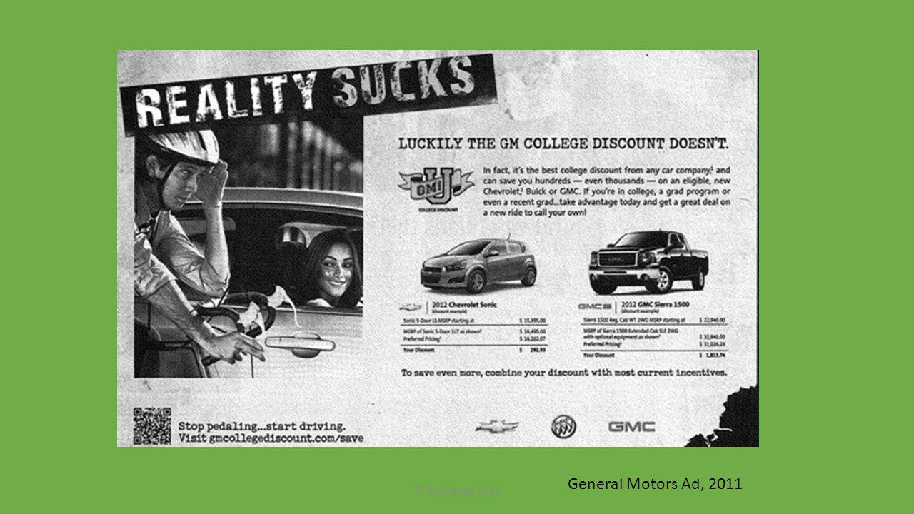 General Motors Ad, 2011 © Routledge 2013