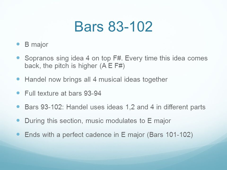 Bars 83-102 B major Sopranos sing idea 4 on top F#.