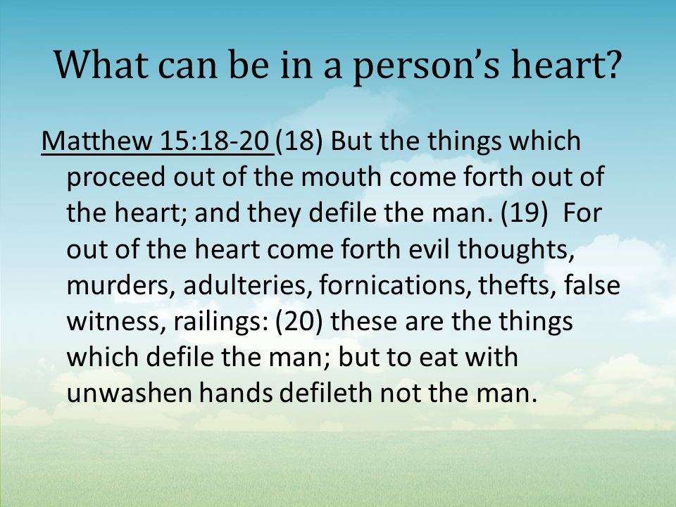 What can be in a person's heart.