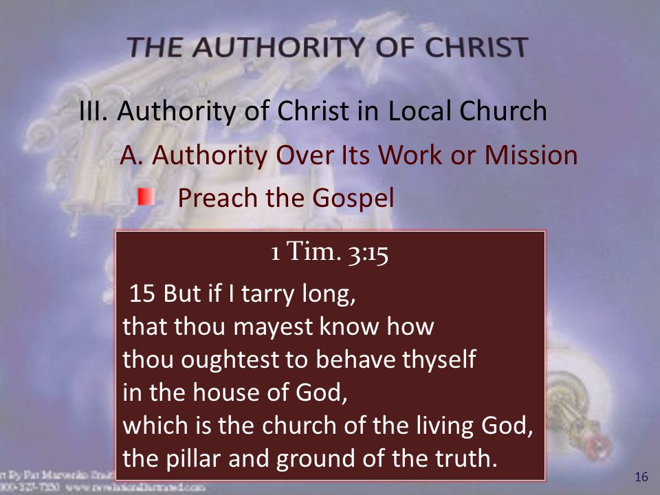 III. Authority of Christ in Local Church A.