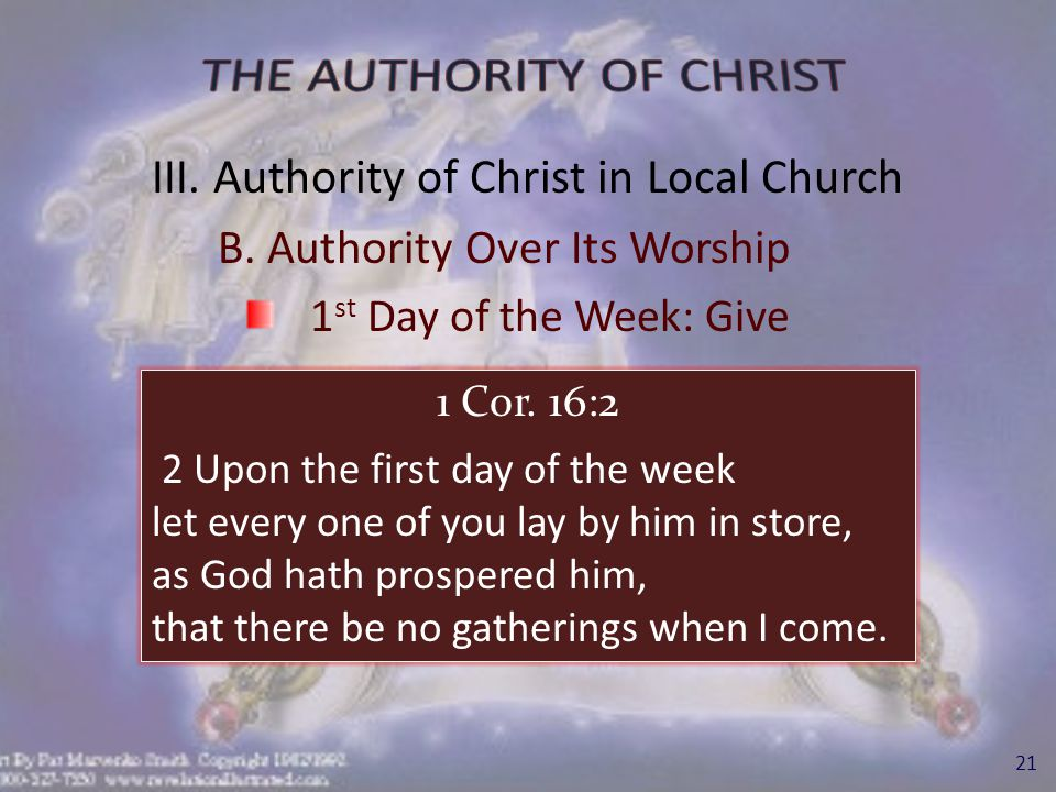 III. Authority of Christ in Local Church B.