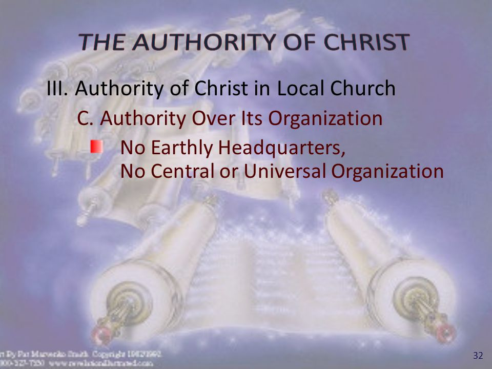 III. Authority of Christ in Local Church C.