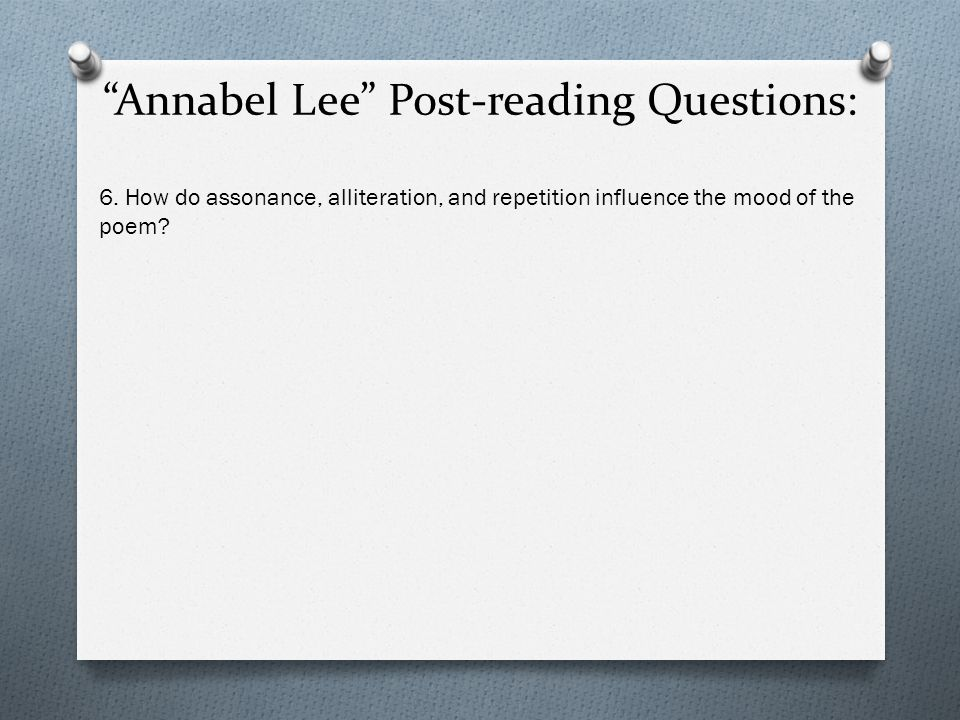 Annabel Lee Post-reading Questions: 6.
