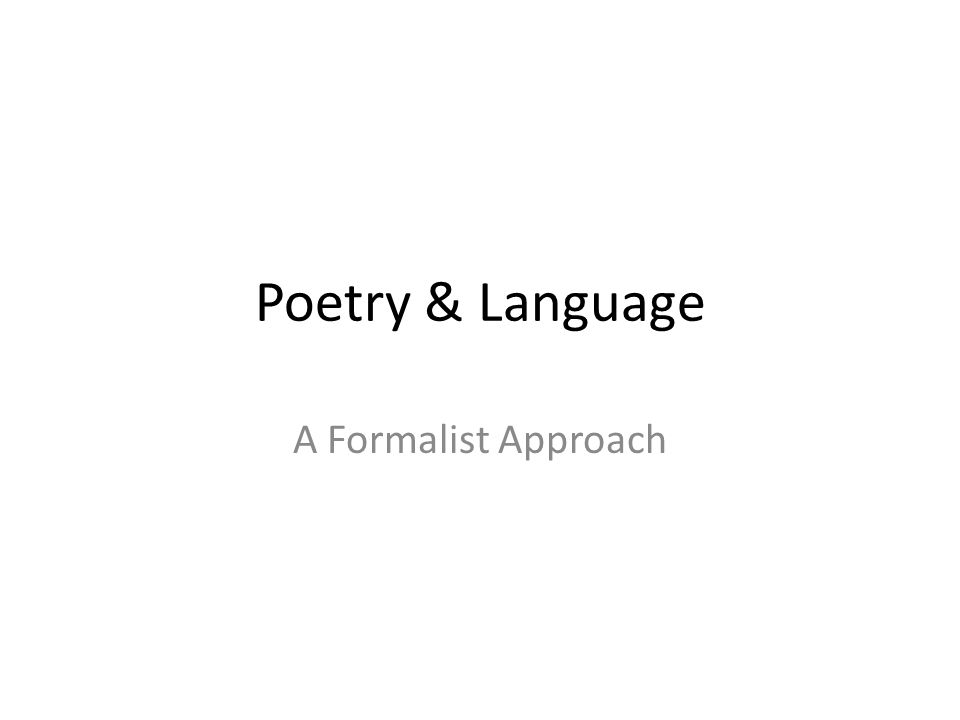 Poetry and Language Course questions 1.Practical: What are the flexible, concrete strategies for making meaning of various types of literature.