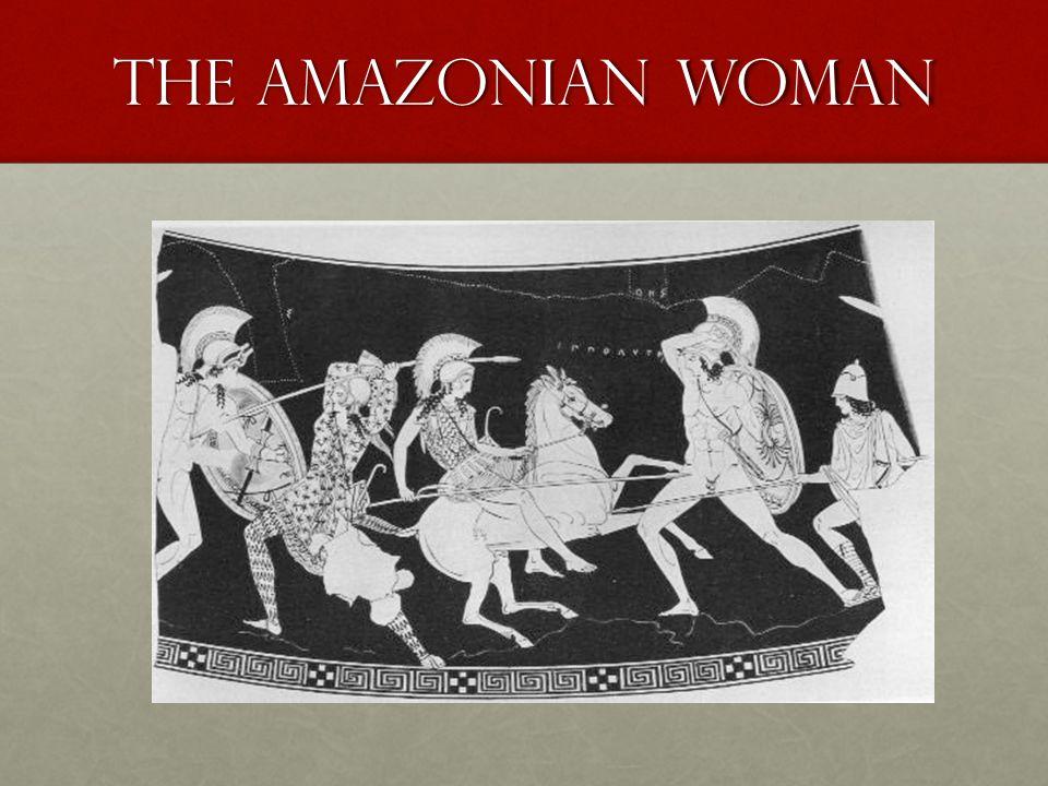 The Amazonian Woman