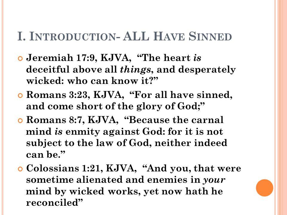 II.T HE P ERSON OF THE S AVIOR (4) Jesus was love.