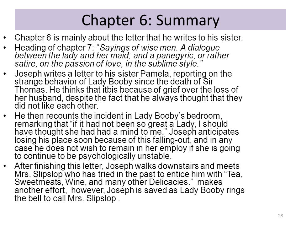 """Chapter 6: Summary Chapter 6 is mainly about the letter that he writes to his sister. Heading of chapter 7: """"Sayings of wise men. A dialogue between t"""