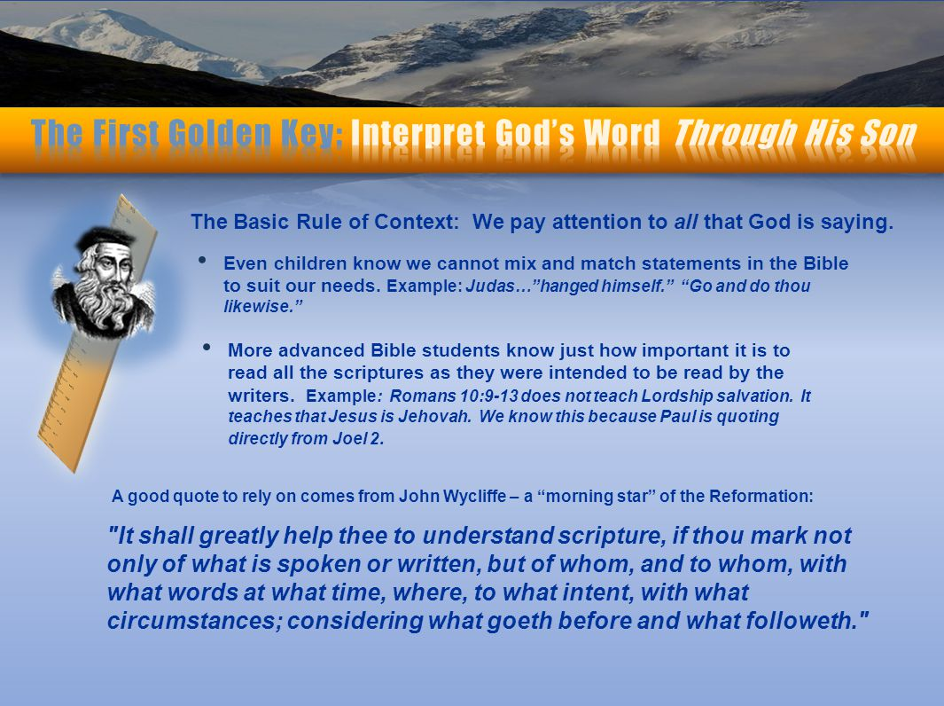 The Basic Rule of Context: We pay attention to all that God is saying.