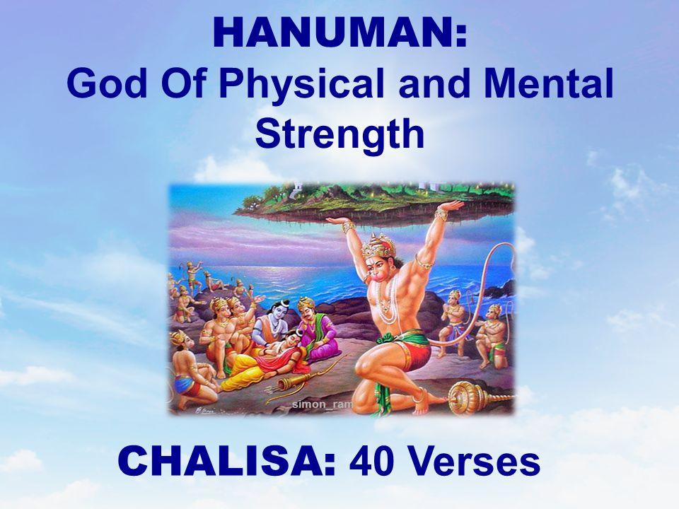 HANUMAN: God Of Physical and Mental Strength CHALISA: 40 Verses
