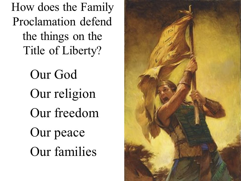 How does the Family Proclamation defend the things on the Title of Liberty.