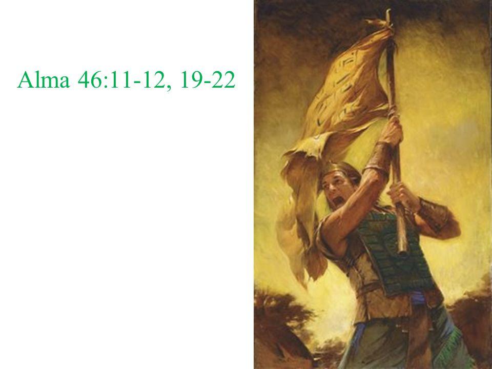 Alma 46:11-12, 19-22