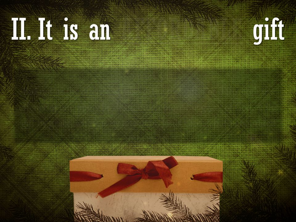 II. It is an AFFORDABLE gift Romans 5:15 But not as the offence, so also is the free gift. For if through the offence of one many be dead, much more t