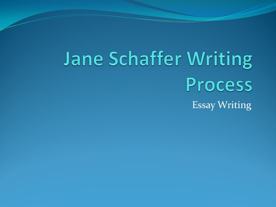 jane schaffer essay writing The schaffer method is a research-based writing formula commonly taught in middle and high school settings the multi-paragraph essay structure was coined by jane schaffer in an effort to provide students and teachers with a consistent and proven formula for constructing essays.