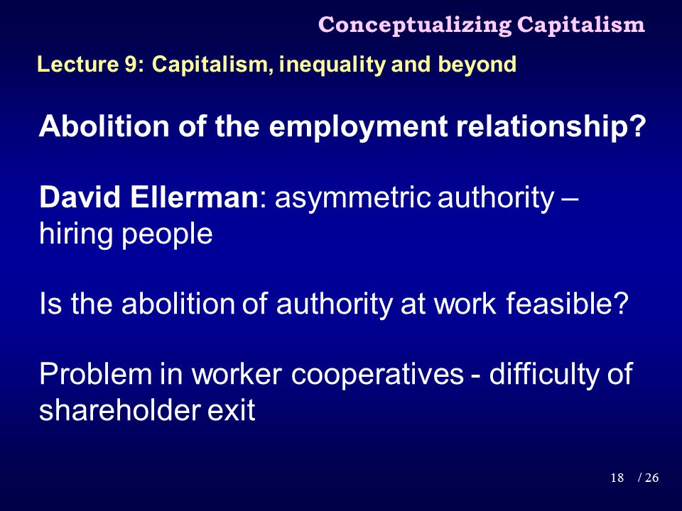 Abolition of the employment relationship.