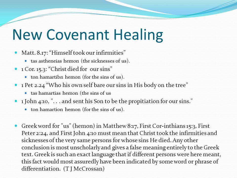 New Covenant Healing Matt.