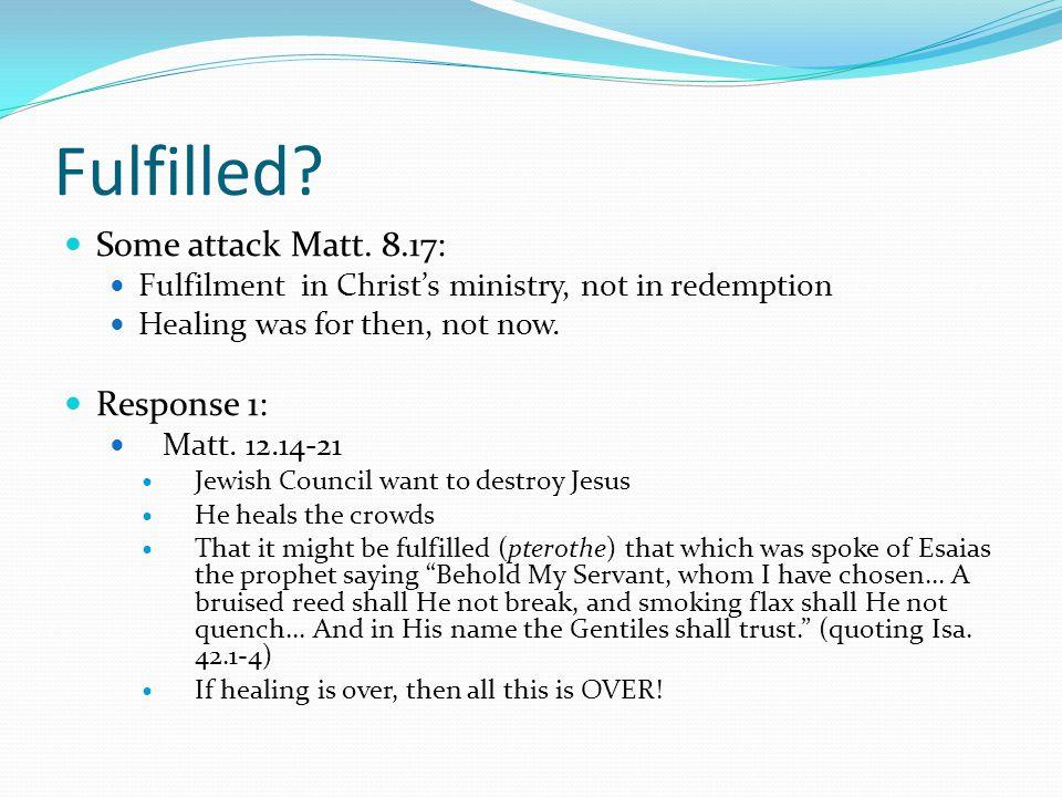 Fulfilled. Some attack Matt.
