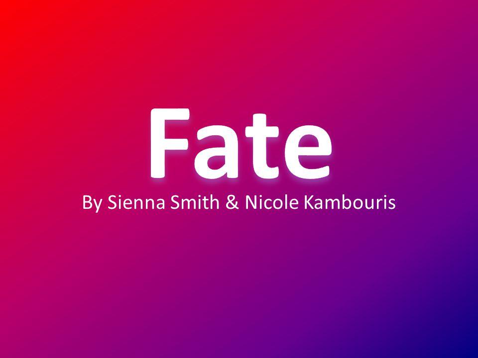 By Sienna Smith & Nicole Kambouris
