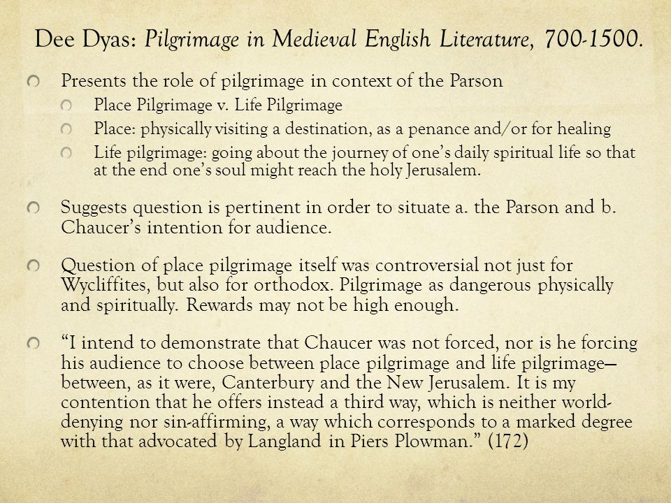 Dee Dyas: Pilgrimage in Medieval English Literature, 700-1500.