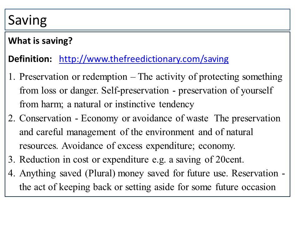 Saving What is saving.