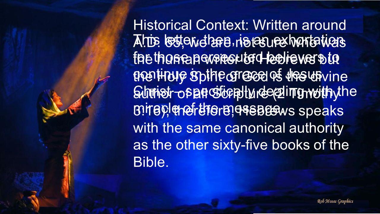 Historical Context: Written around A.D.