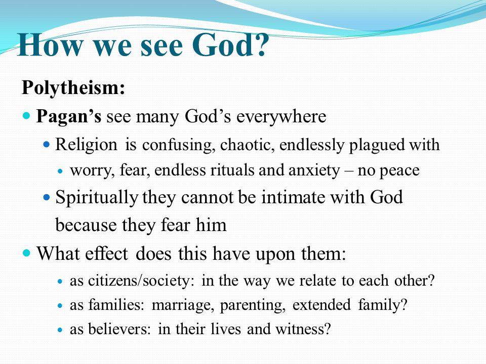 How we see God.
