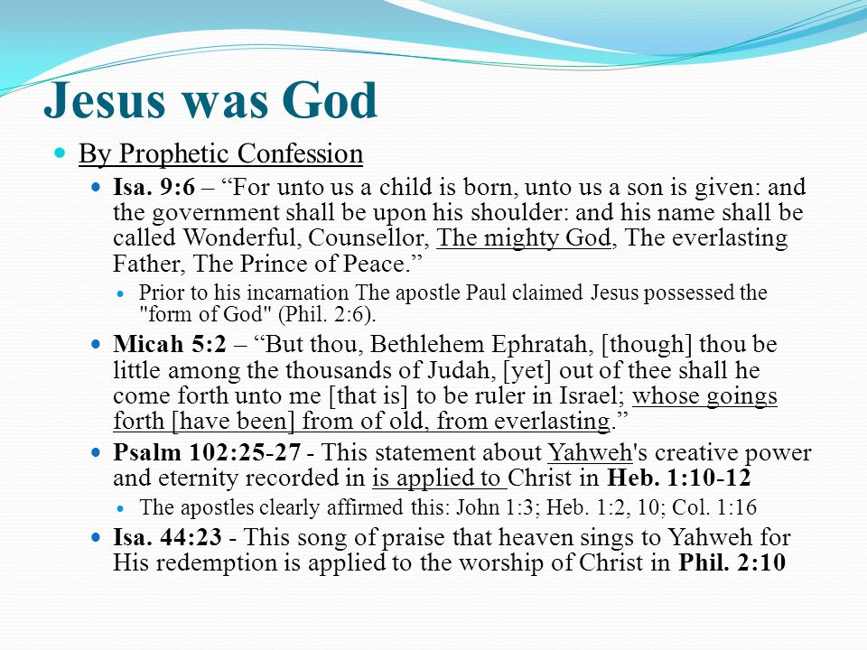 Jesus was God By Prophetic Confession Isa.