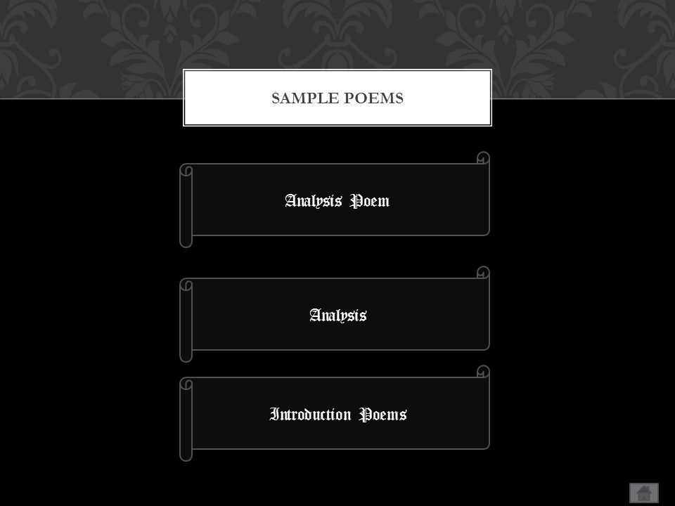 SAMPLE POEMS Analysis Poem Introduction Poems Analysis