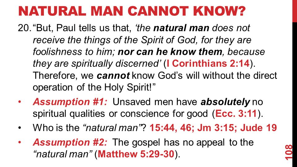 NATURAL MAN CANNOT KNOW.