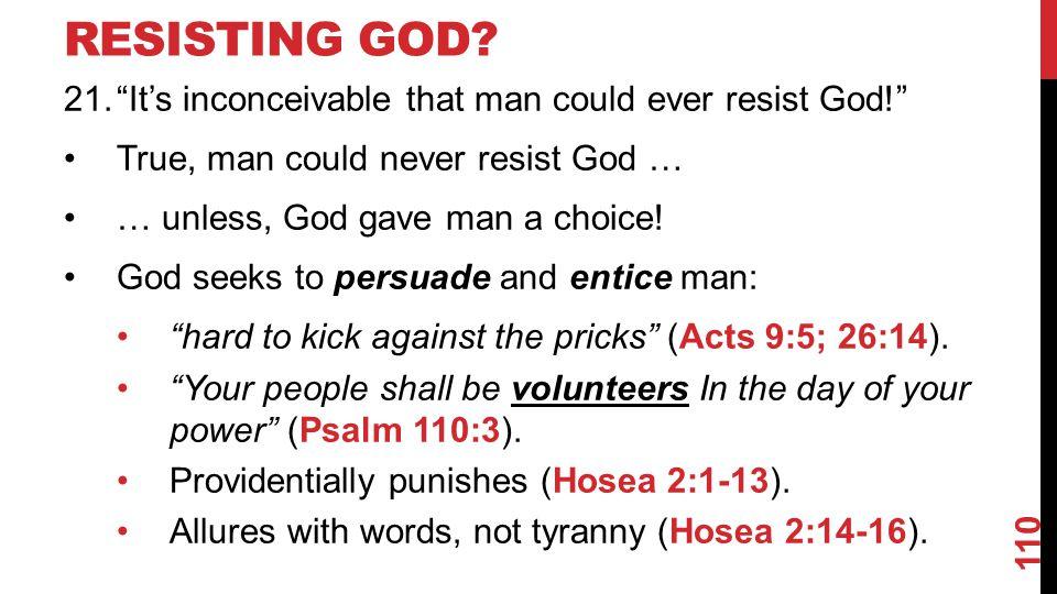 RESISTING GOD.