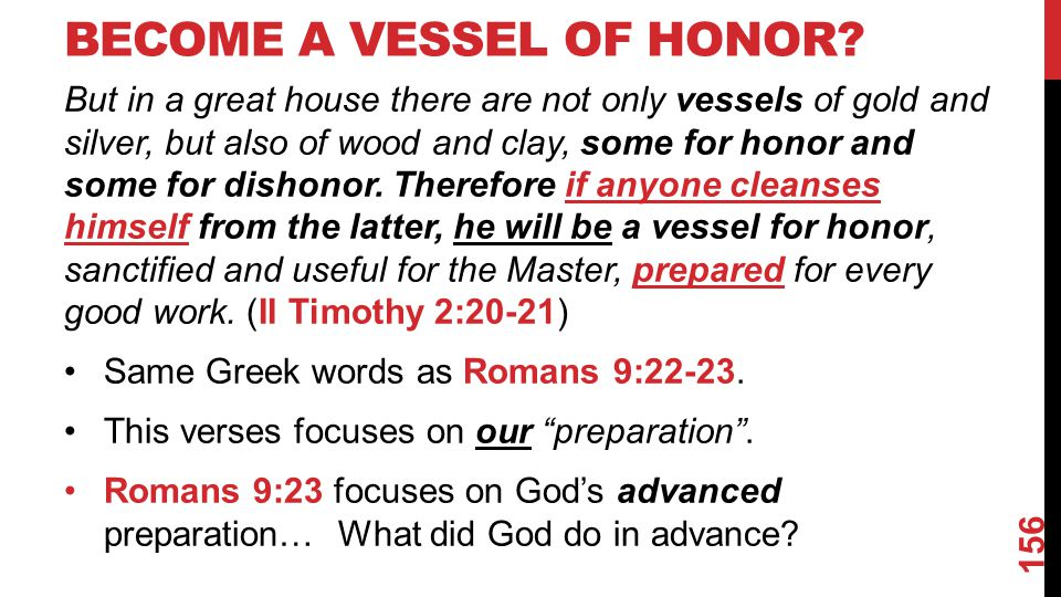BECOME A VESSEL OF HONOR.