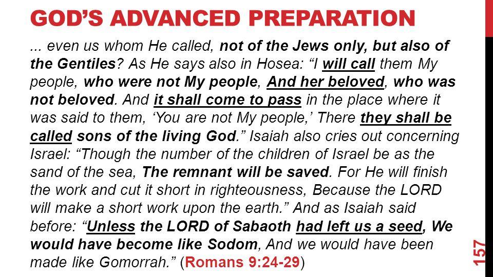 GOD'S ADVANCED PREPARATION...