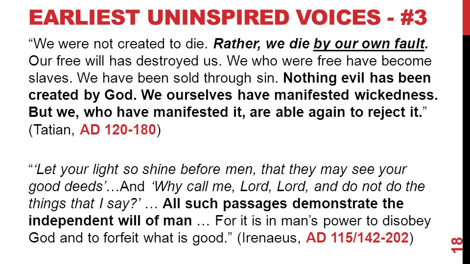 EARLIEST UNINSPIRED VOICES - #3 We were not created to die.