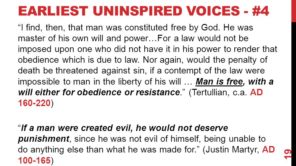 EARLIEST UNINSPIRED VOICES - #4 I find, then, that man was constituted free by God.