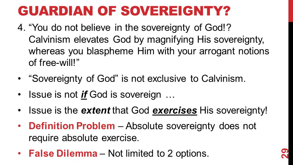 GUARDIAN OF SOVEREIGNTY. 4. You do not believe in the sovereignty of God!.