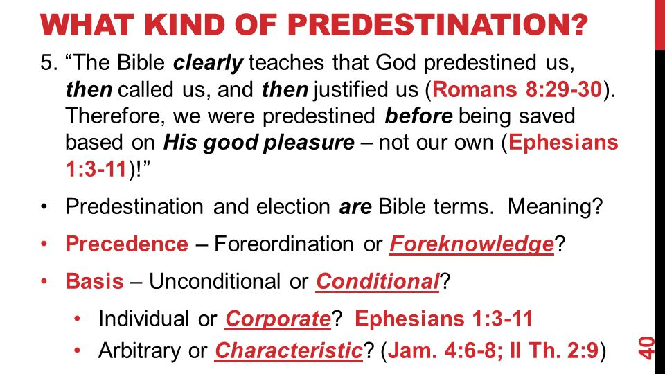 WHAT KIND OF PREDESTINATION.