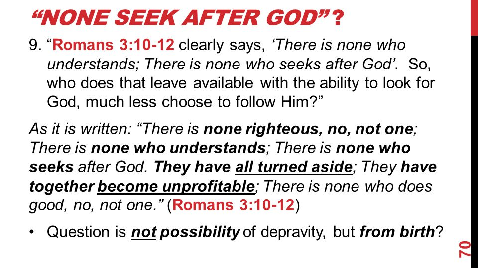 NONE SEEK AFTER GOD .