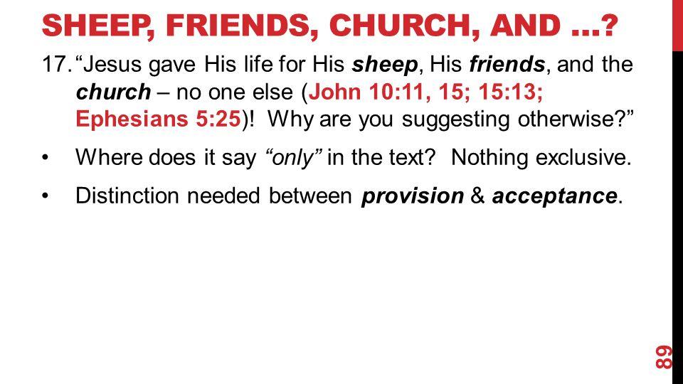 SHEEP, FRIENDS, CHURCH, AND ….