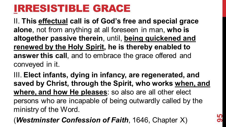 IRRESISTIBLE GRACE II.