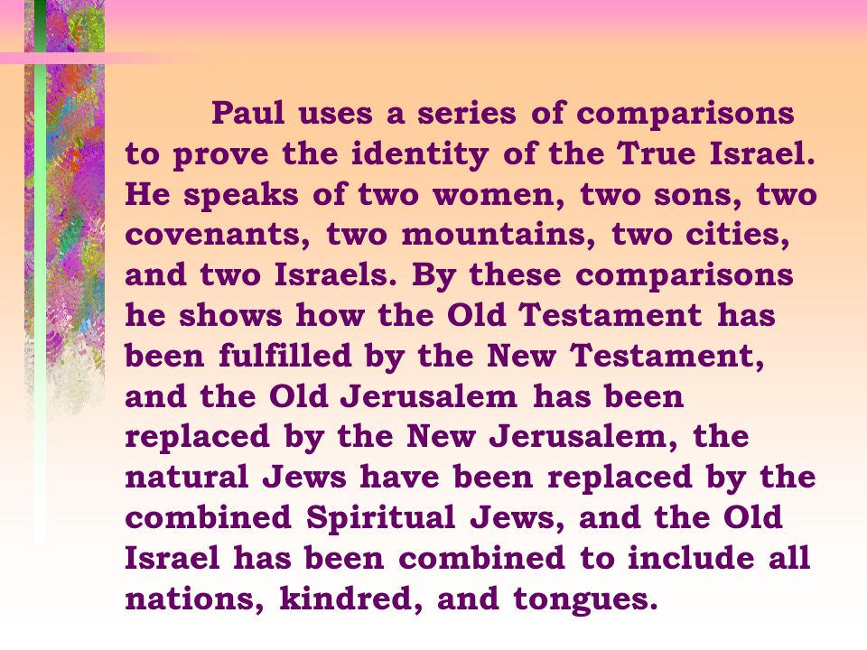 WHO IS ISRAEL . Rom 9:6-7 6 Not as though the word of God hath taken none effect.