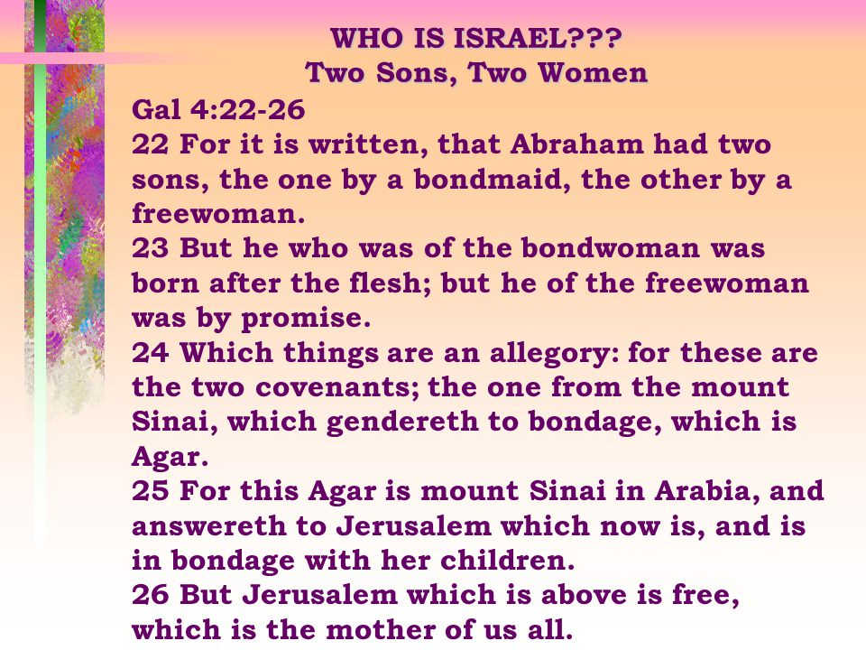 Paul uses a series of comparisons to prove the identity of the True Israel.