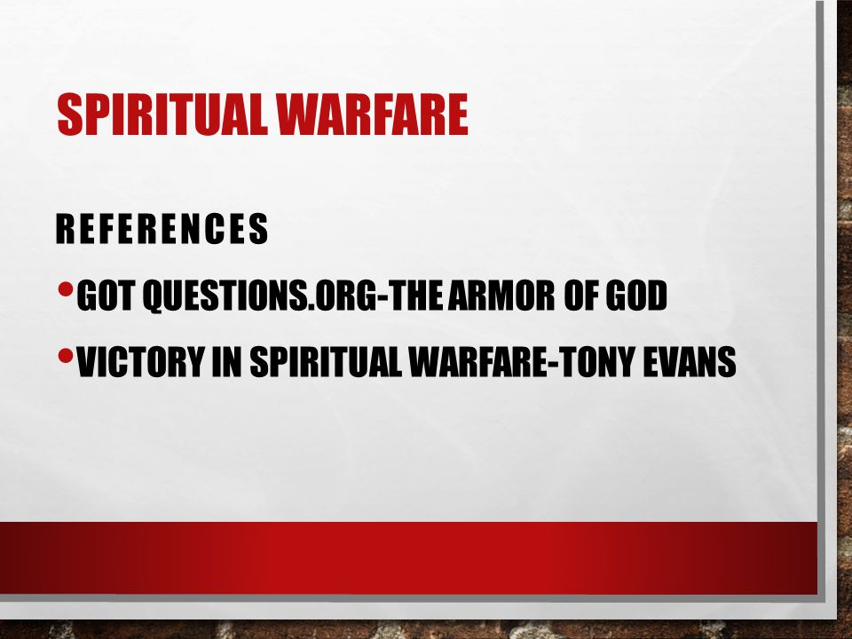 SPIRITUAL WARFARE REFERENCES GOT QUESTIONS.ORG-THE ARMOR OF GOD VICTORY IN SPIRITUAL WARFARE-TONY EVANS