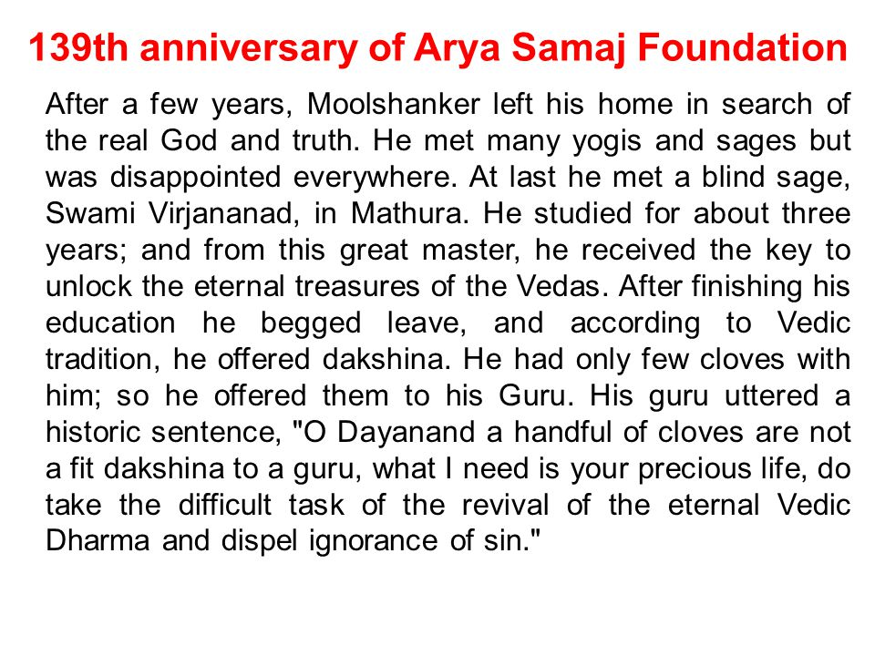 139th anniversary of Arya Samaj Foundation NAMASTE