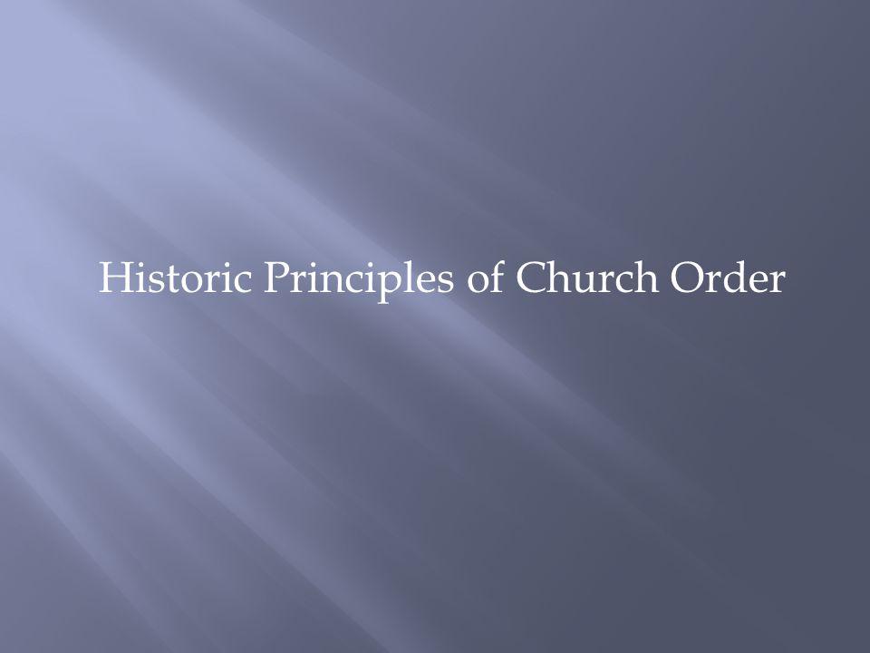 Historic Principles of Church Order