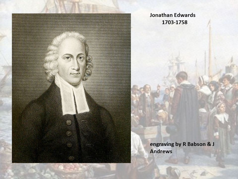 Jonathan Edwards 1703-1758 engraving by R Babson & J Andrews