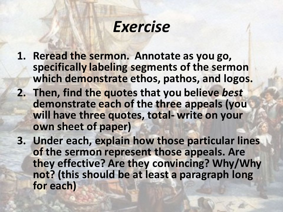 Exercise 1.Reread the sermon.