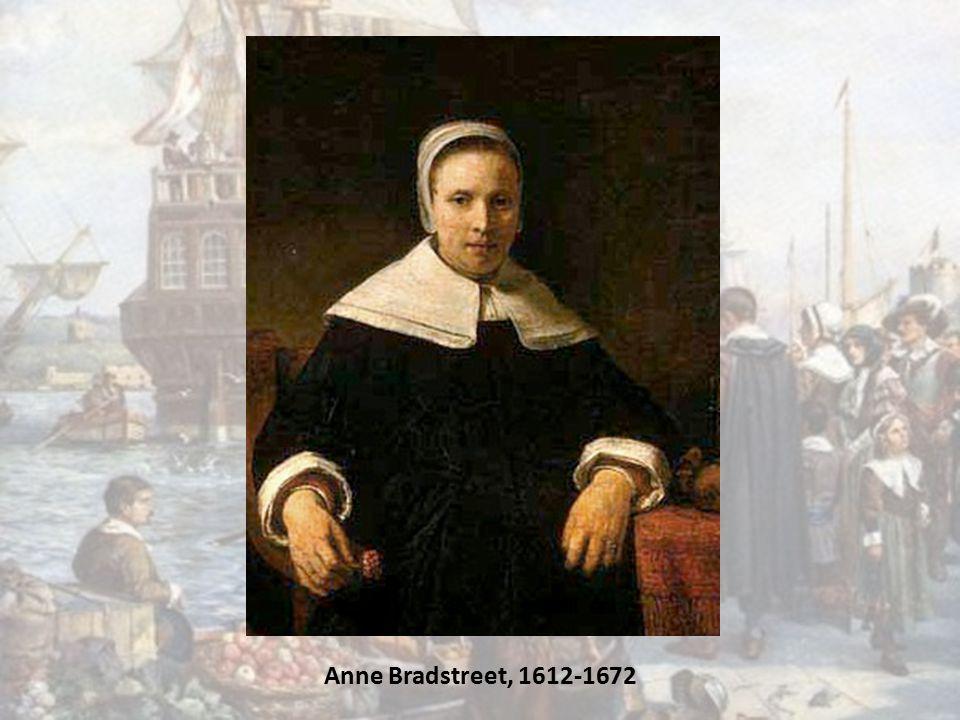 Anne Bradstreet, 1612-1672