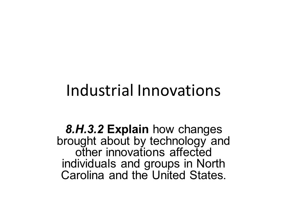The Industrial Revolution Movement to replace human labor with machines (industrialization)
