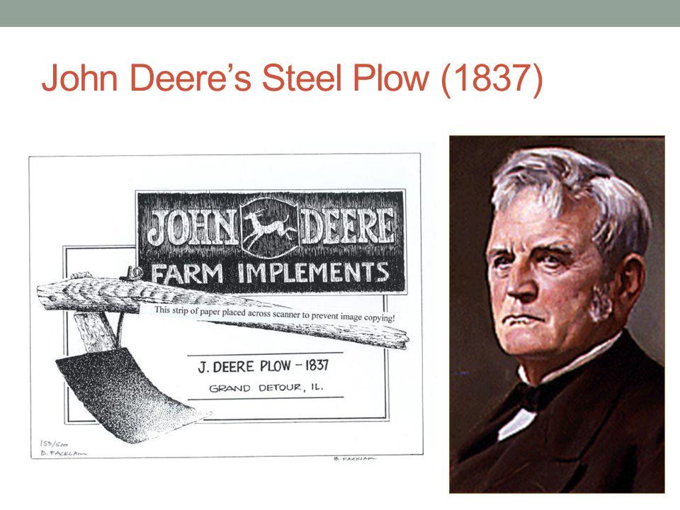 John Deere's Steel Plow (1837)