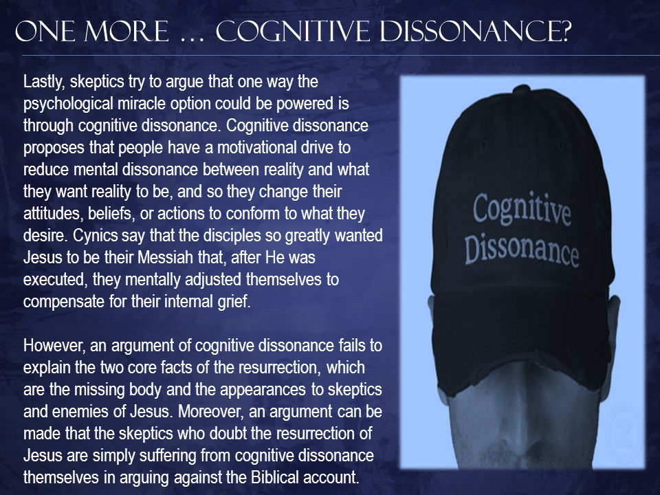 One More … Cognitive Dissonance.